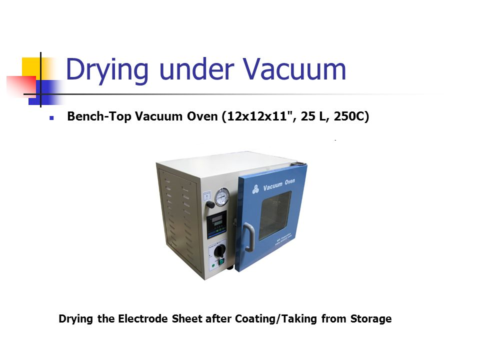 Drying under Vacuum Bench-Top Vacuum Oven (12x12x11 , 25 L, 250C)