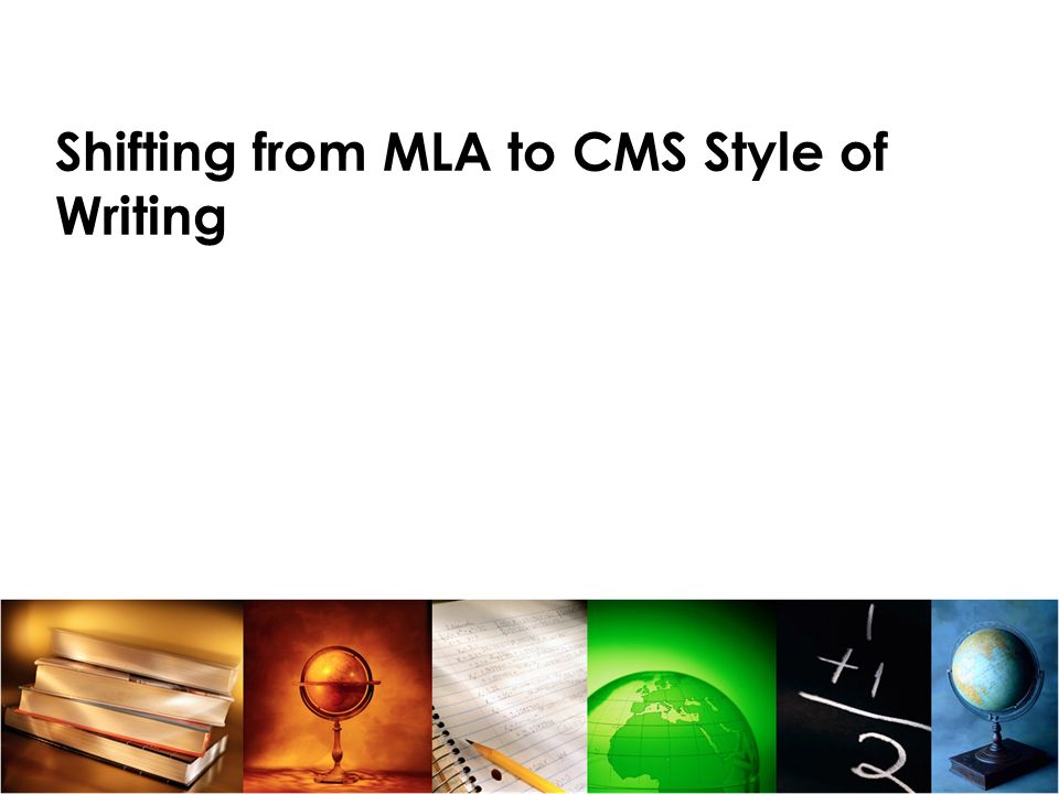 Shifting from MLA to CMS Style of Writing