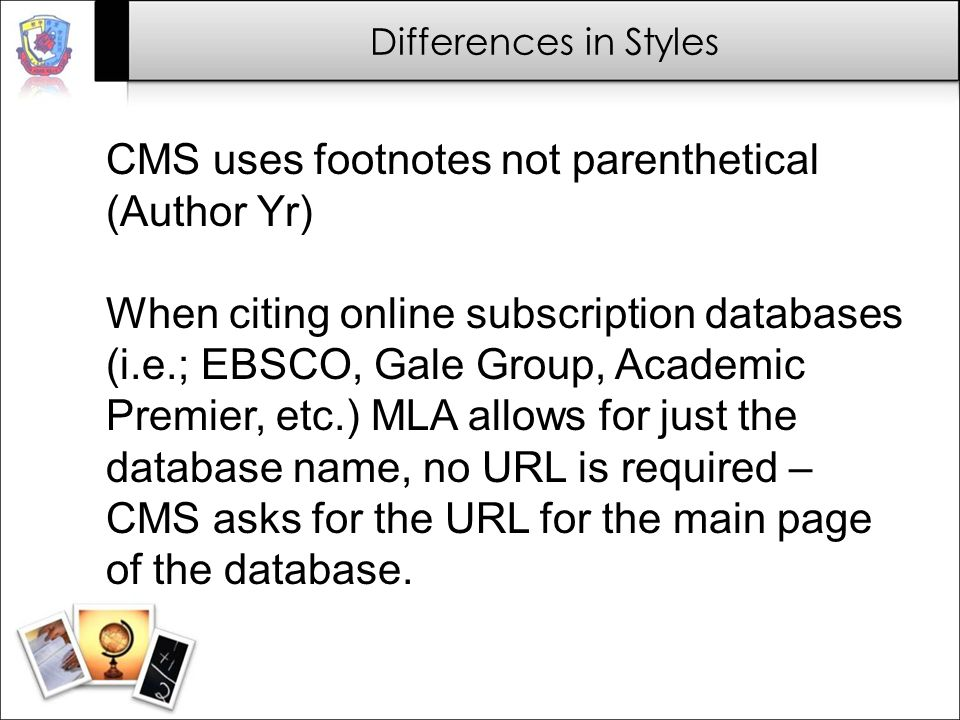 CMS uses footnotes not parenthetical (Author Yr)