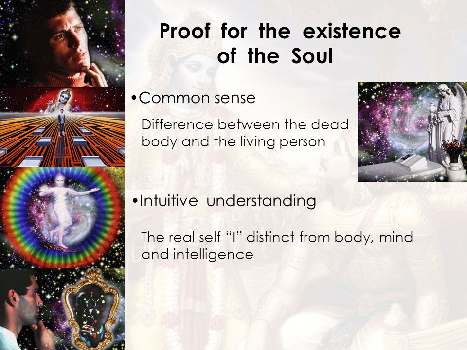 of the Soul Proof for the existence Common sense