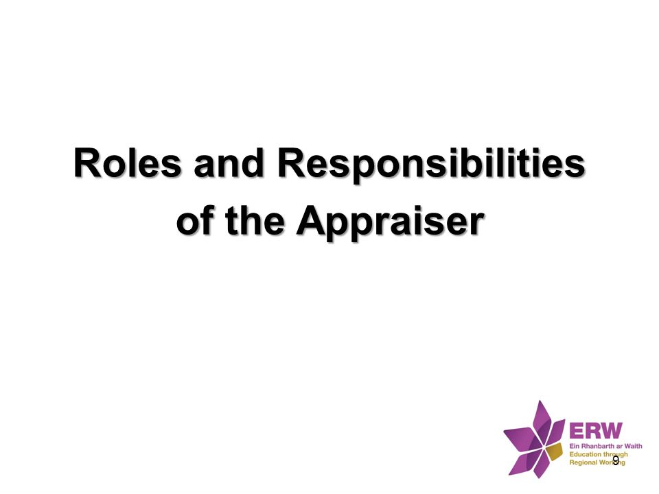 Roles and Responsibilities of the Appraiser