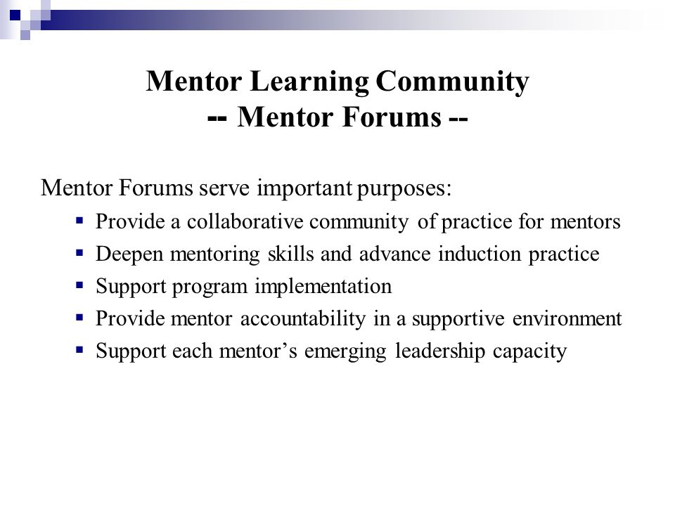 Mentor Learning Community -- Mentor Forums --