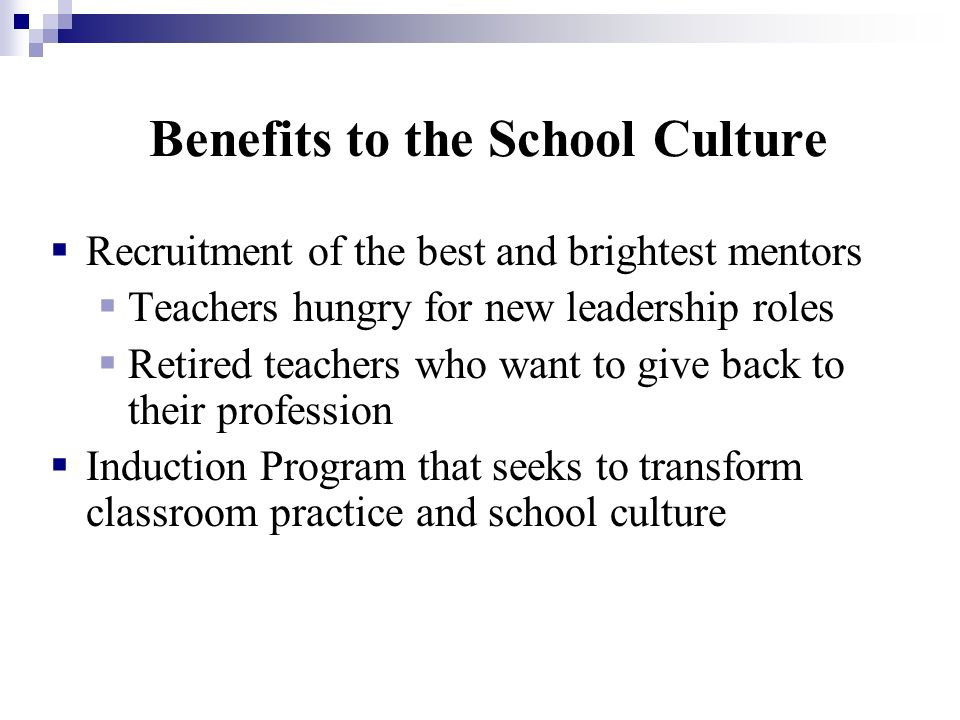 Benefits to the School Culture