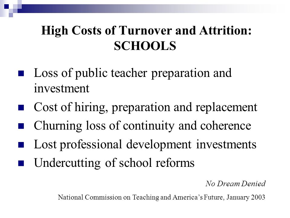 High Costs of Turnover and Attrition: SCHOOLS