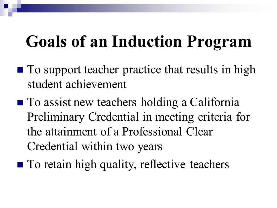 Goals of an Induction Program