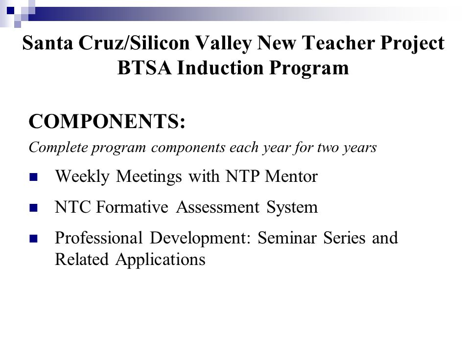 Santa Cruz/Silicon Valley New Teacher Project BTSA Induction Program
