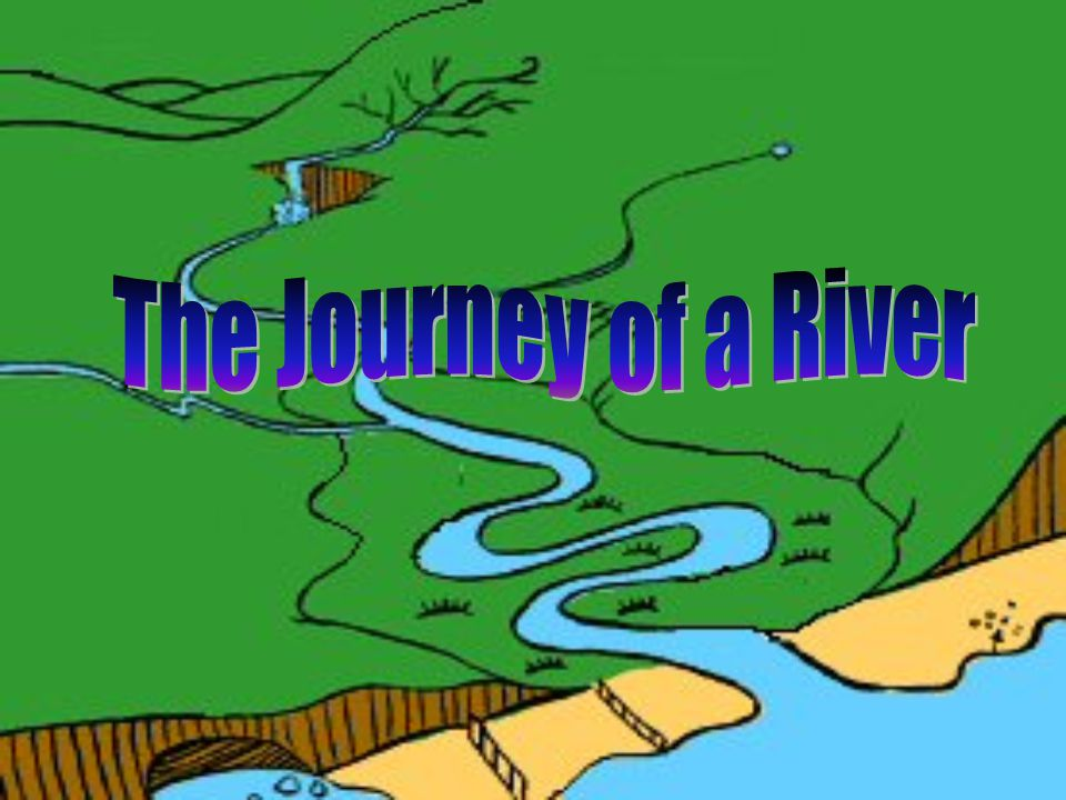 The Journey of a River
