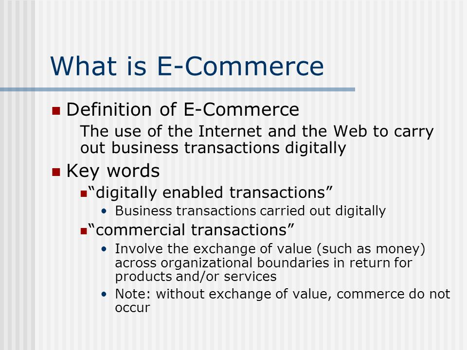 What is E-Commerce Definition of E-Commerce Key words