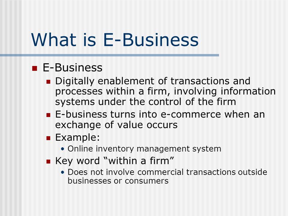 What is E-Business E-Business