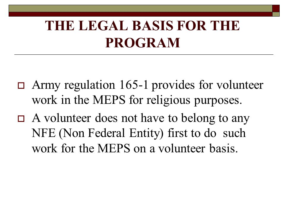 THE LEGAL BASIS FOR THE PROGRAM