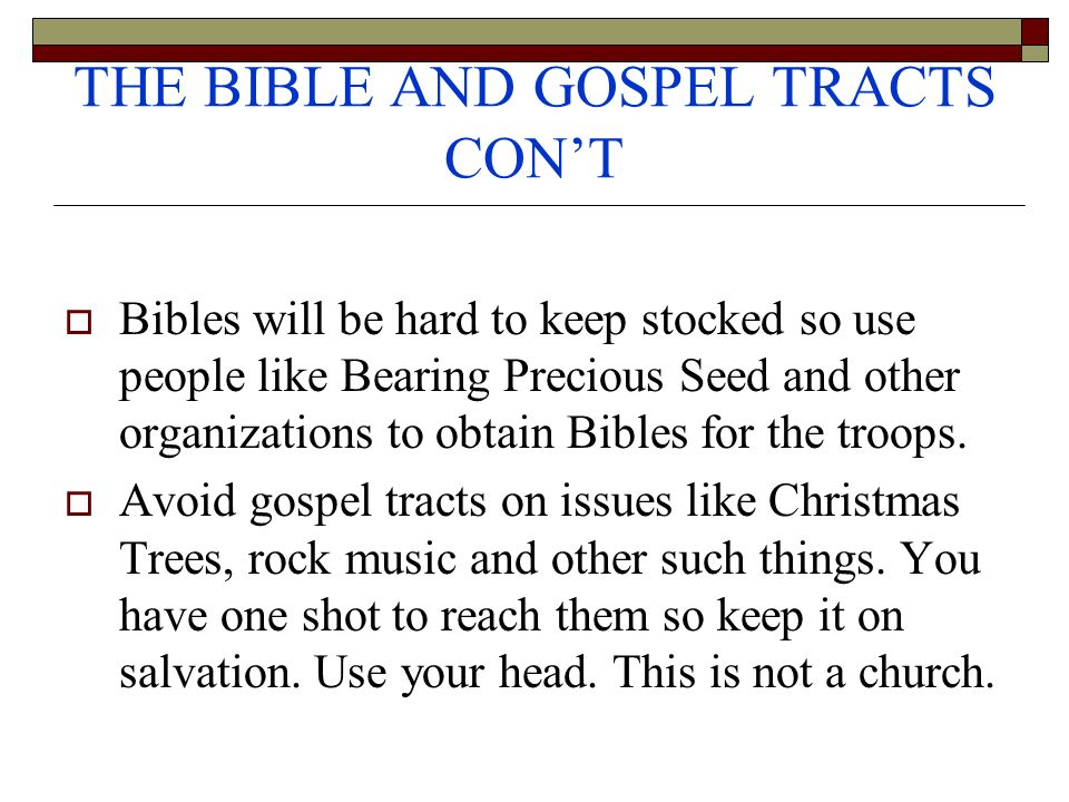 THE BIBLE AND GOSPEL TRACTS CON'T