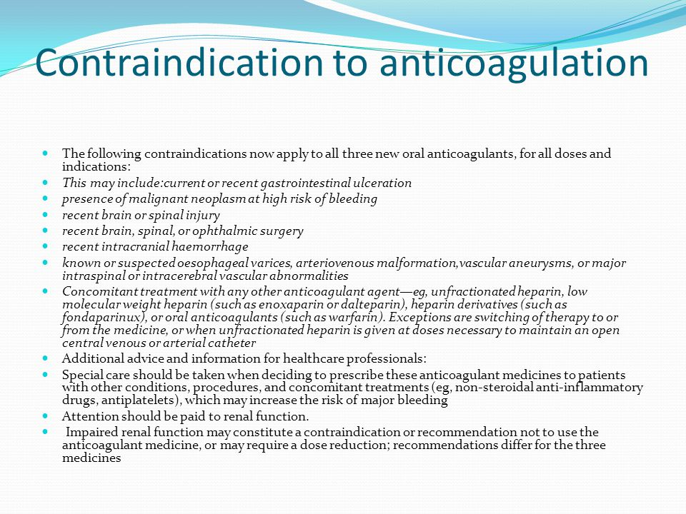 Contraindication to anticoagulation