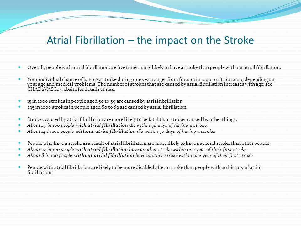 Atrial Fibrillation – the impact on the Stroke