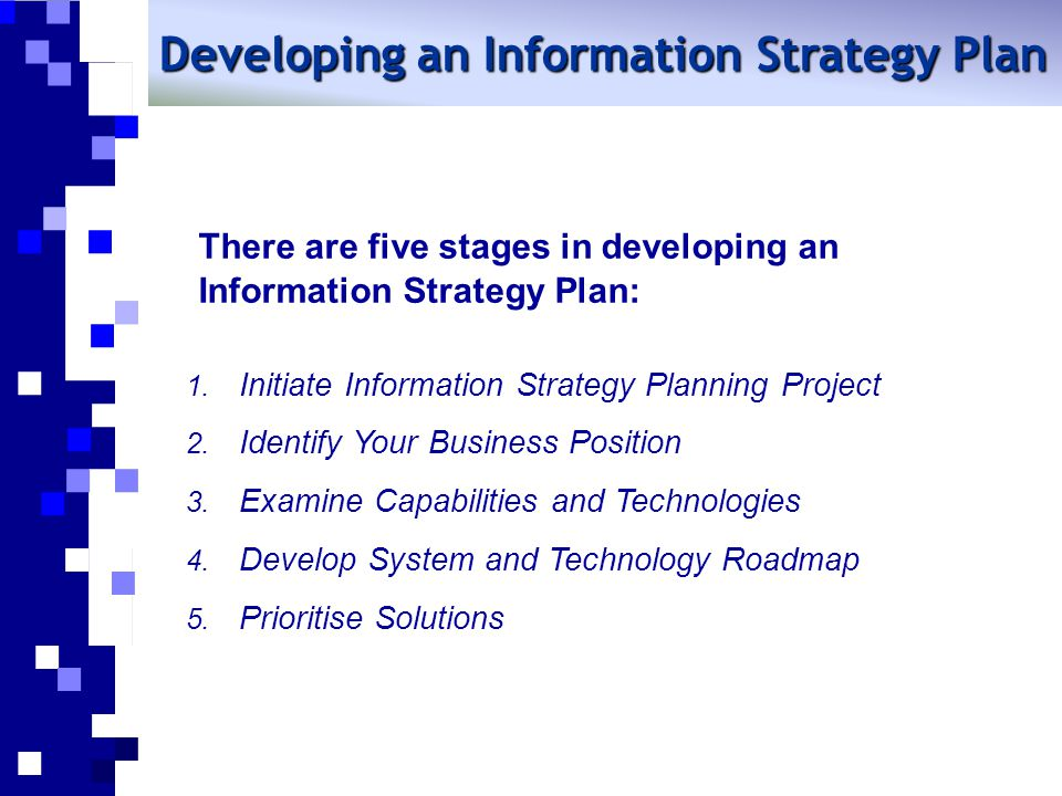 Developing an Information Strategy Plan
