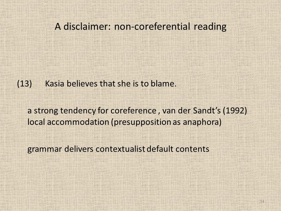 A disclaimer: non-coreferential reading