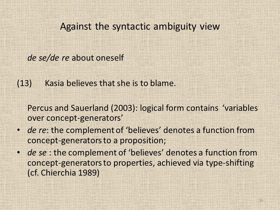 Against the syntactic ambiguity view