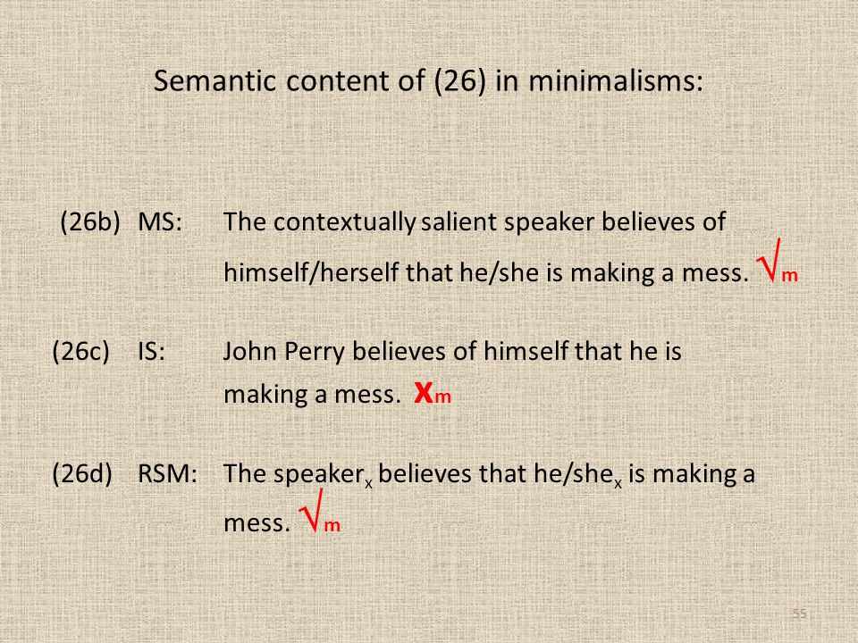 Semantic content of (26) in minimalisms: