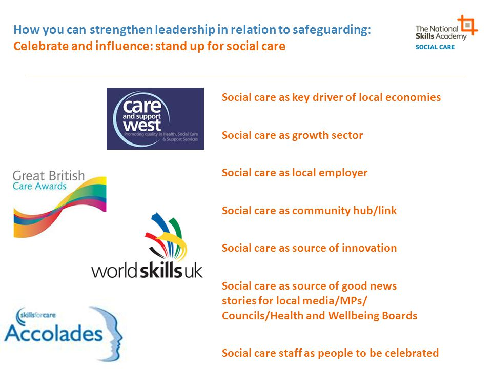 How you can strengthen leadership in relation to safeguarding: Celebrate and influence: stand up for social care