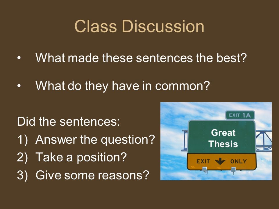 Class Discussion What made these sentences the best