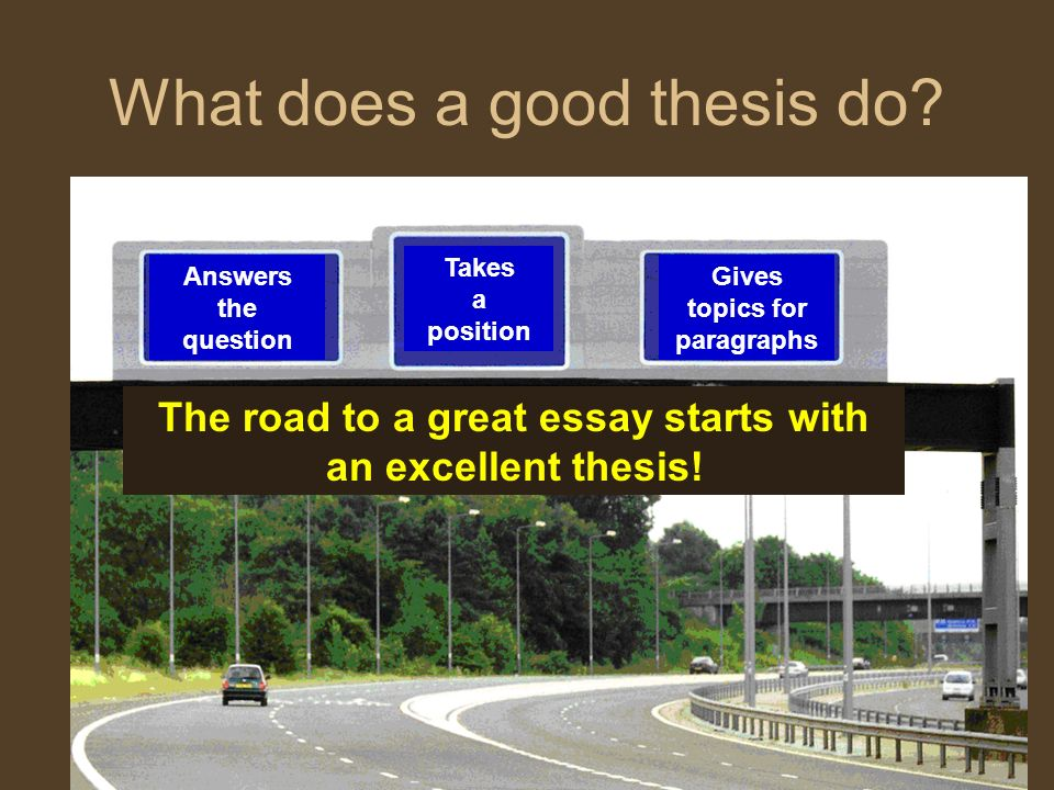 What does a good thesis do
