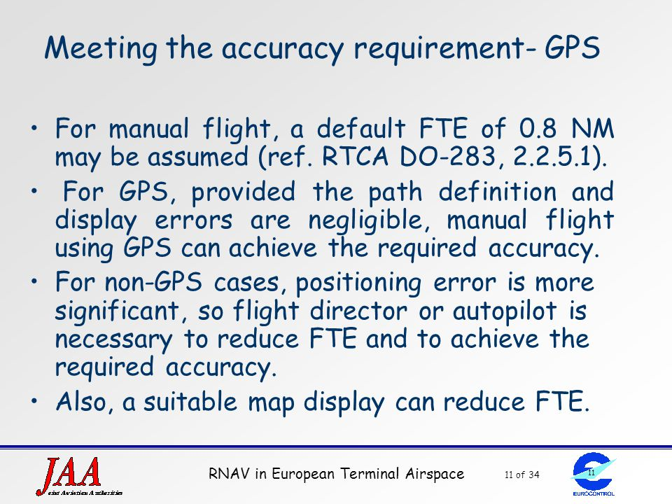 Meeting the accuracy requirement- GPS