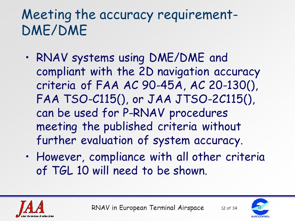 Meeting the accuracy requirement- DME/DME