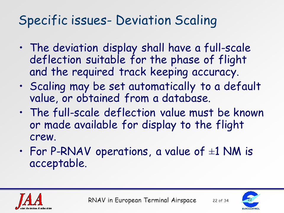 Specific issues- Deviation Scaling