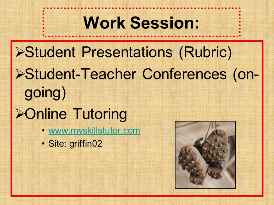Work Session: Student Presentations (Rubric)