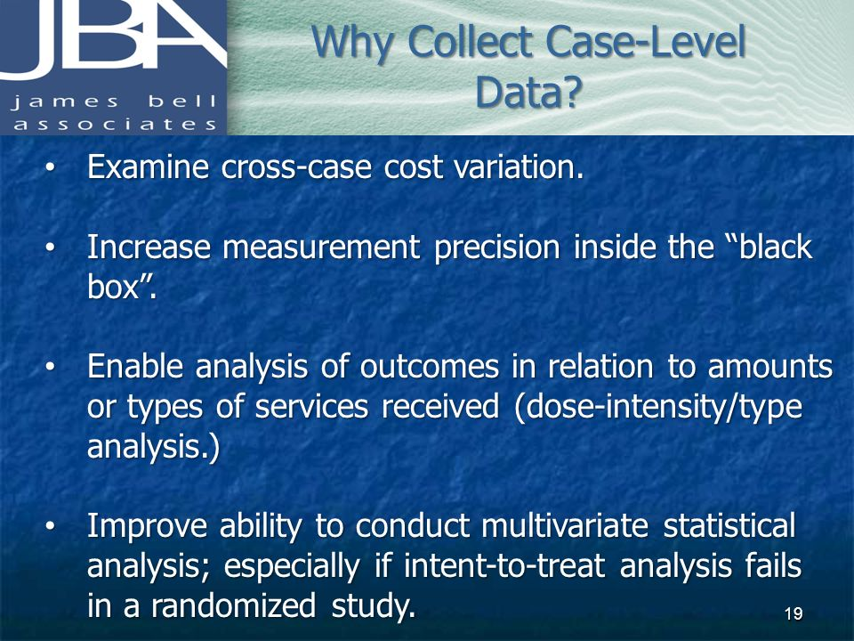 Why Collect Case-Level Data