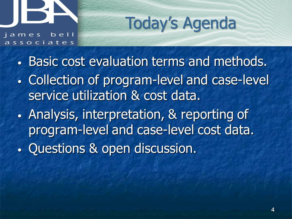 Today's Agenda Basic cost evaluation terms and methods.