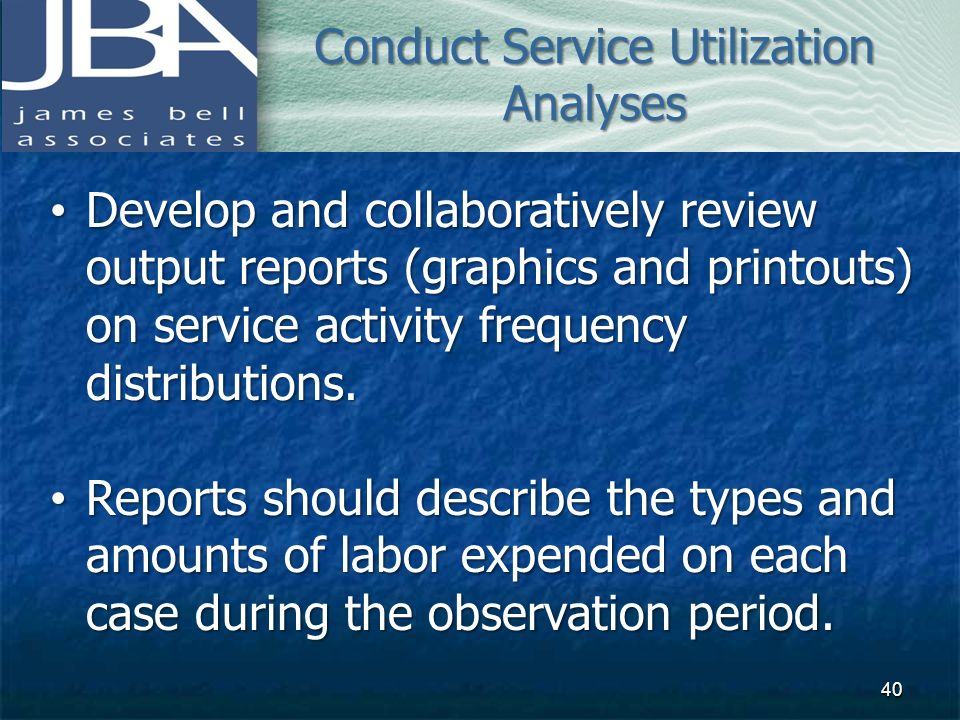 Conduct Service Utilization Analyses