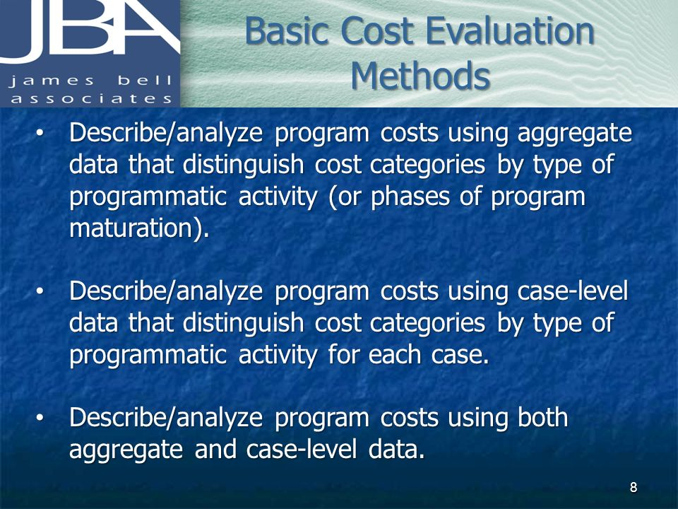 Basic Cost Evaluation Methods