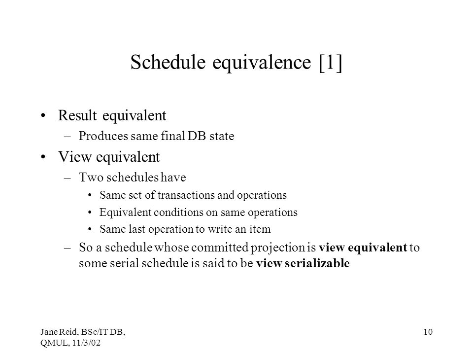Schedule equivalence [1]