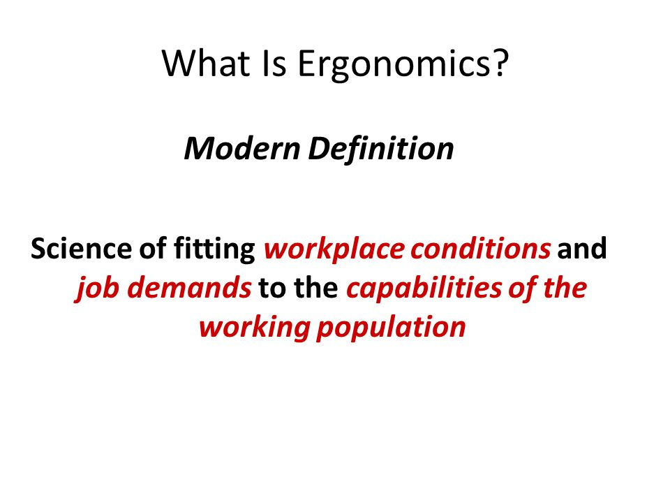 What Is Ergonomics Modern Definition