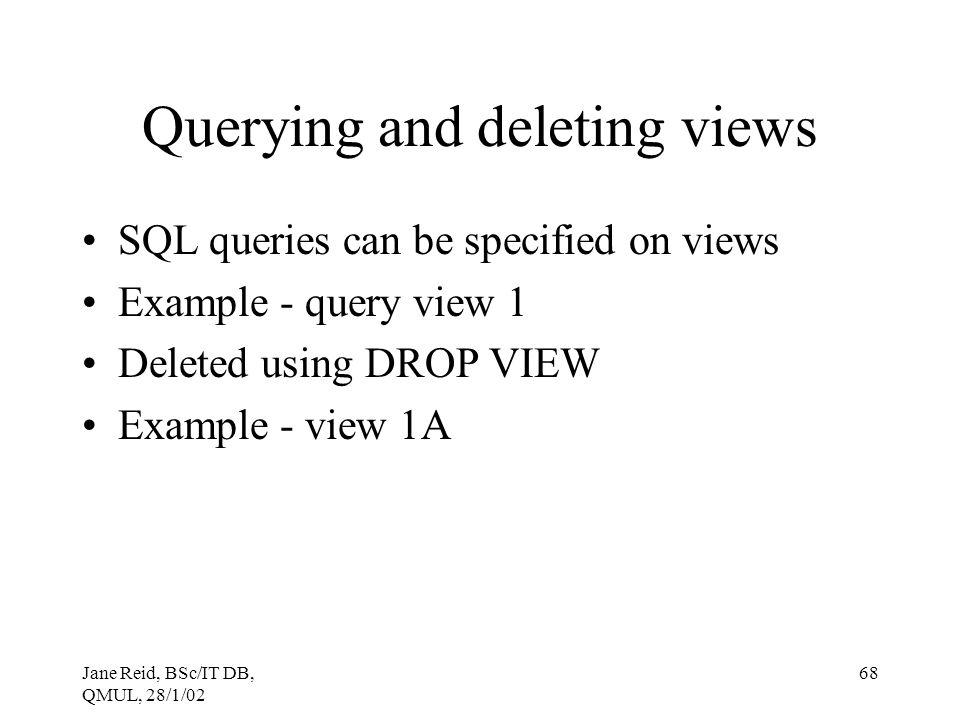 Querying and deleting views