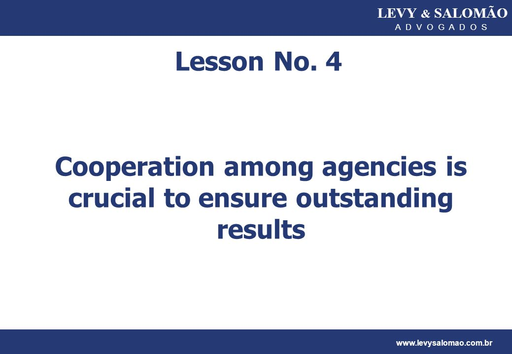 Cooperation among agencies is crucial to ensure outstanding results