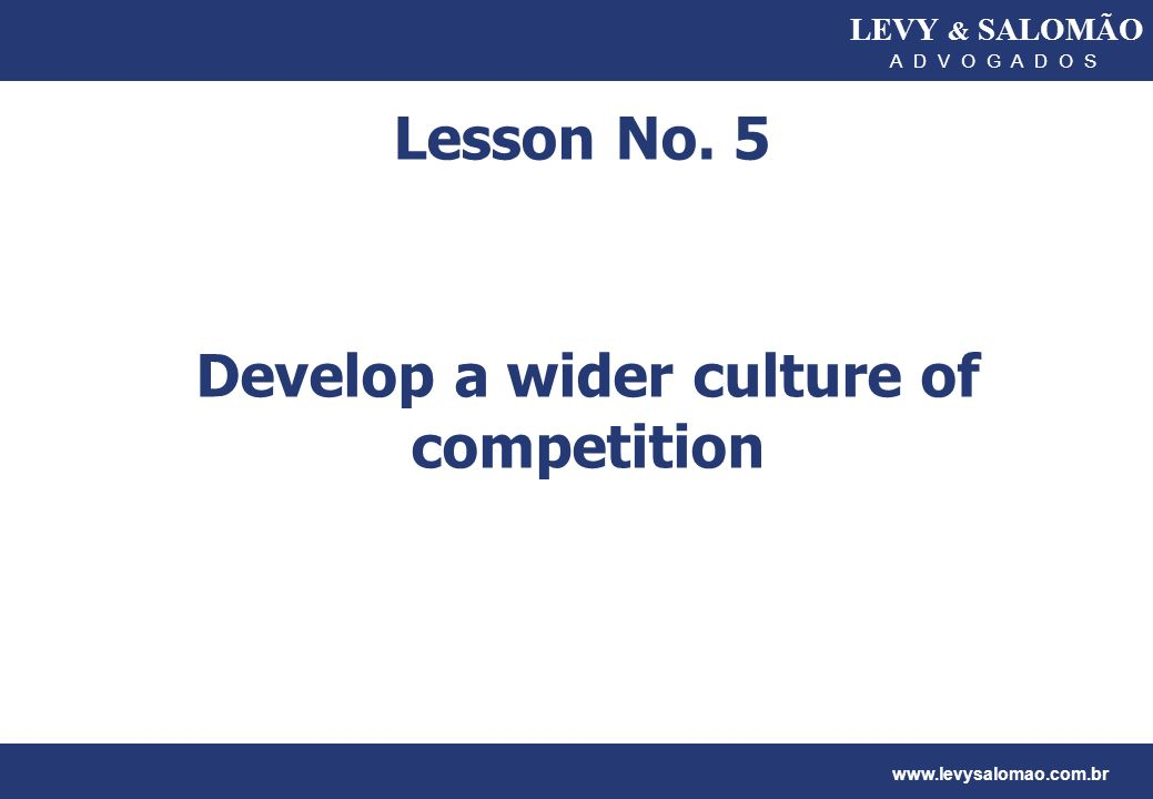 Develop a wider culture of competition