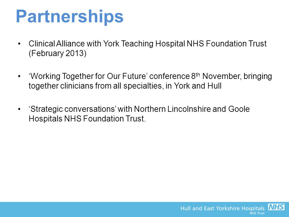 Partnerships Clinical Alliance with York Teaching Hospital NHS Foundation Trust (February 2013)