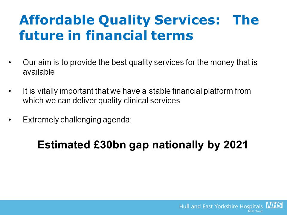 Affordable Quality Services: The future in financial terms