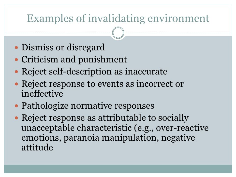 Effects of invalidating environment