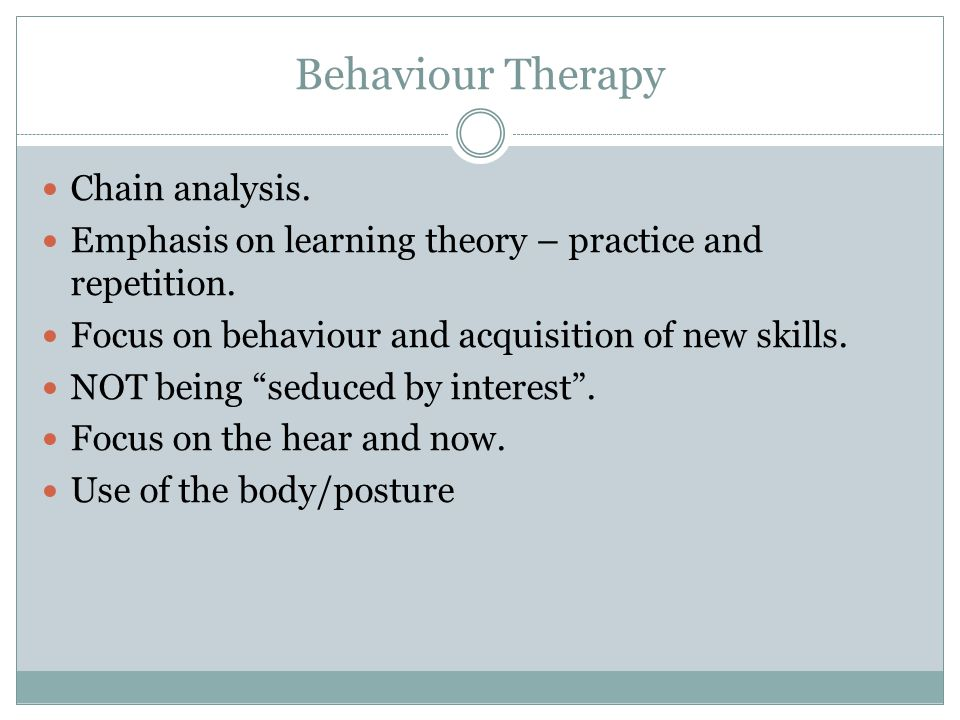 Behaviour Therapy Chain analysis.