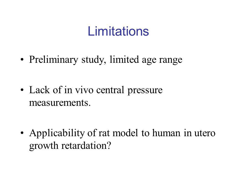 Limitations Preliminary study, limited age range