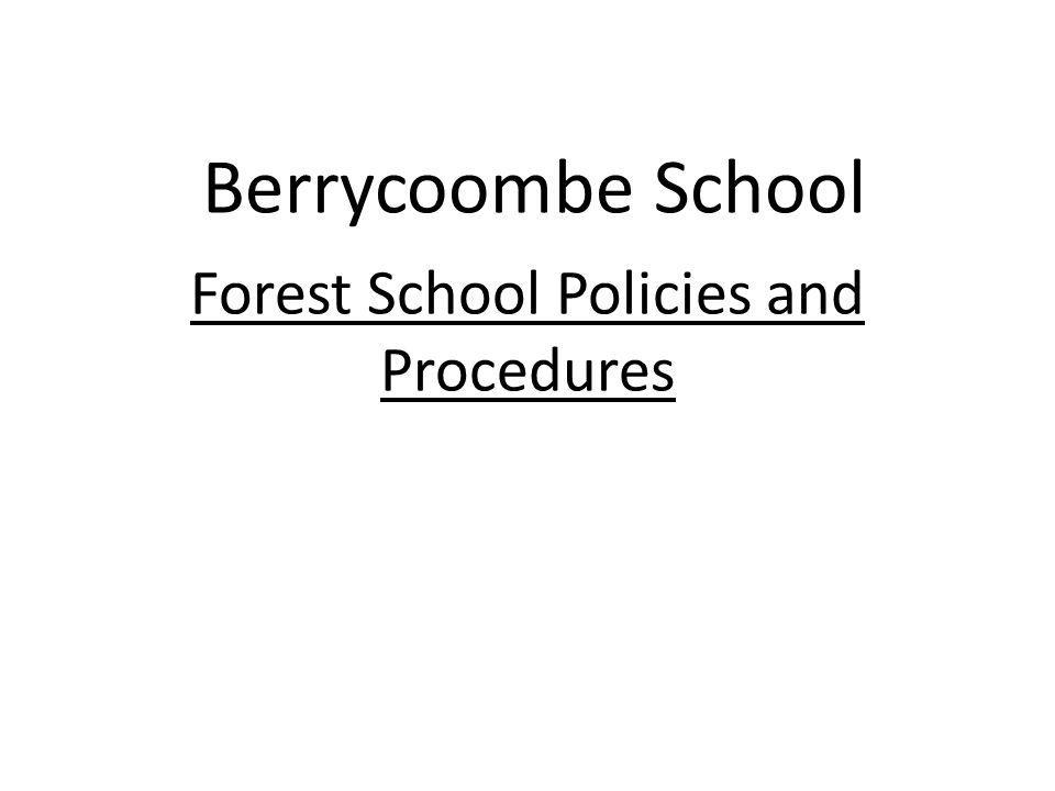 Forest School Policies and Procedures
