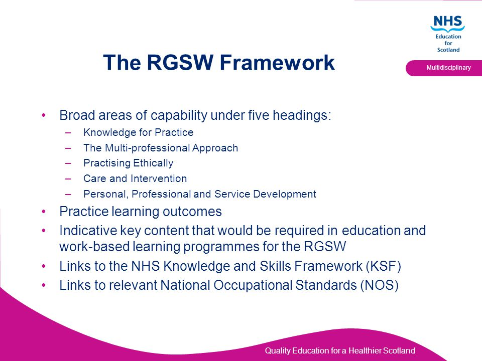 The RGSW Framework Broad areas of capability under five headings: