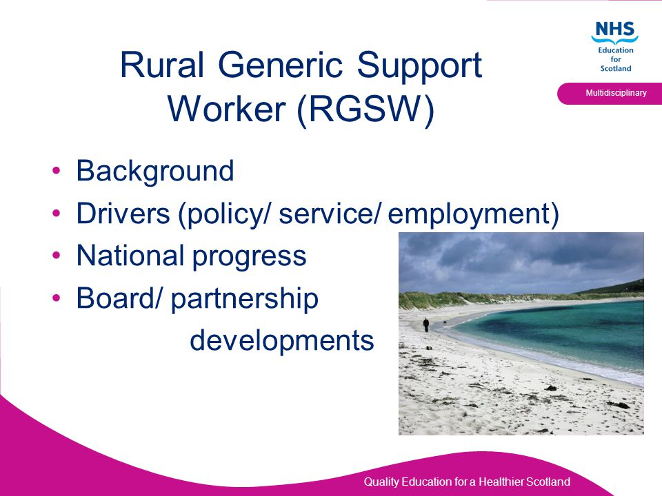 Rural Generic Support Worker (RGSW)