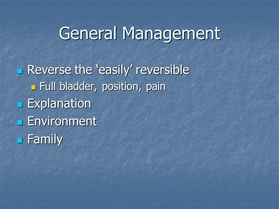General Management Reverse the 'easily' reversible Explanation