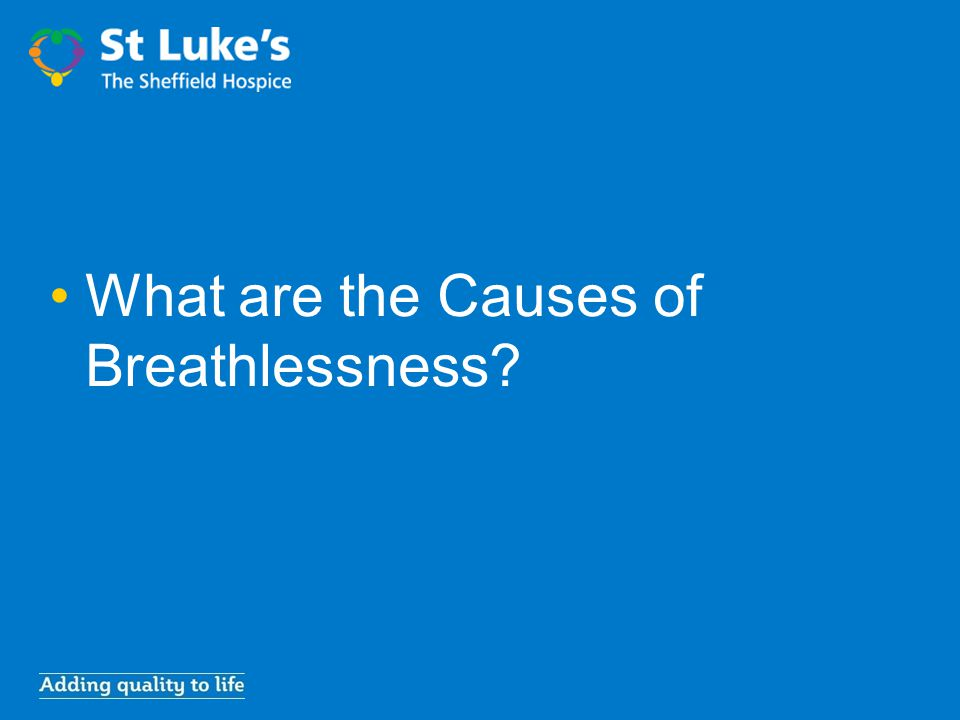What are the Causes of Breathlessness