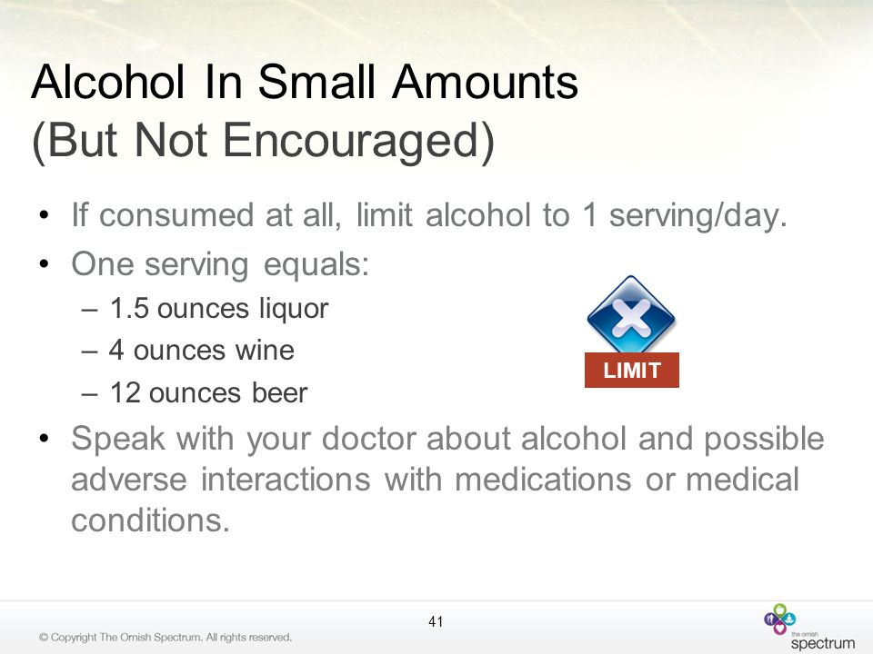 Alcohol In Small Amounts (But Not Encouraged)