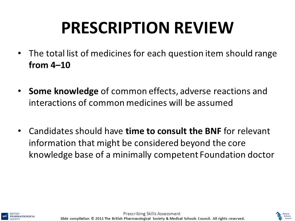PRESCRIPTION REVIEW The total list of medicines for each question item should range from 4–10.