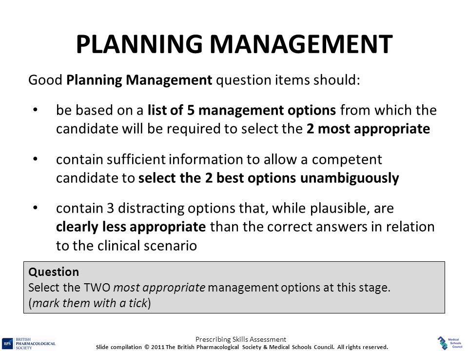 PLANNING MANAGEMENT Good Planning Management question items should: